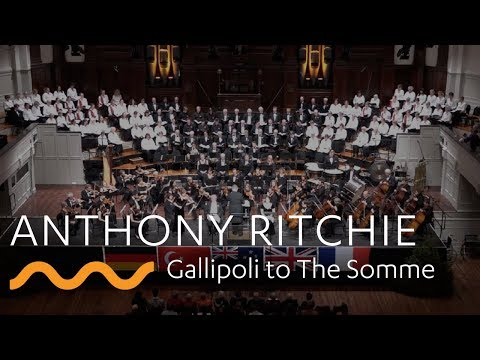 ANTHONY RITCHIE: Gallipoli to The Somme