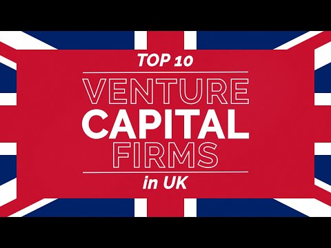 Top Venture Capital Firms In The UK (2020 And 2021)