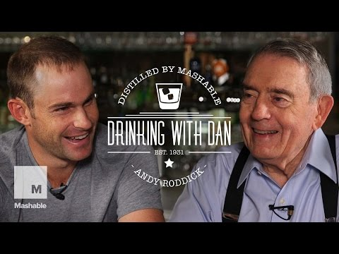 Dan Rather Interviews Andy Roddick: Drinking with Dan | Mashable