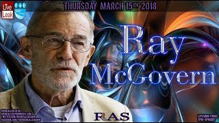 CIA Legend Ray McGovern On #Russiagate, Russian Spy Poisoning & Seth Rich Murder - Must Listen!