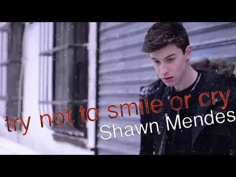 try not to smile or cry | shawn mendes edition