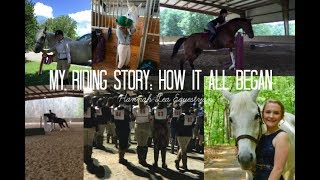 My riding story: How it all began. | Hannah Lea Equestrian