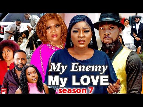 MY ENEMY MY LOVE SEASON 7(Trending New Movie)DestinyEtico 2021 Latest Nigerian Blockbuster Movie 720