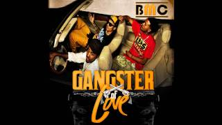 BMC Boyz - In Town For One Night (Gangster Of Love Mixtape)