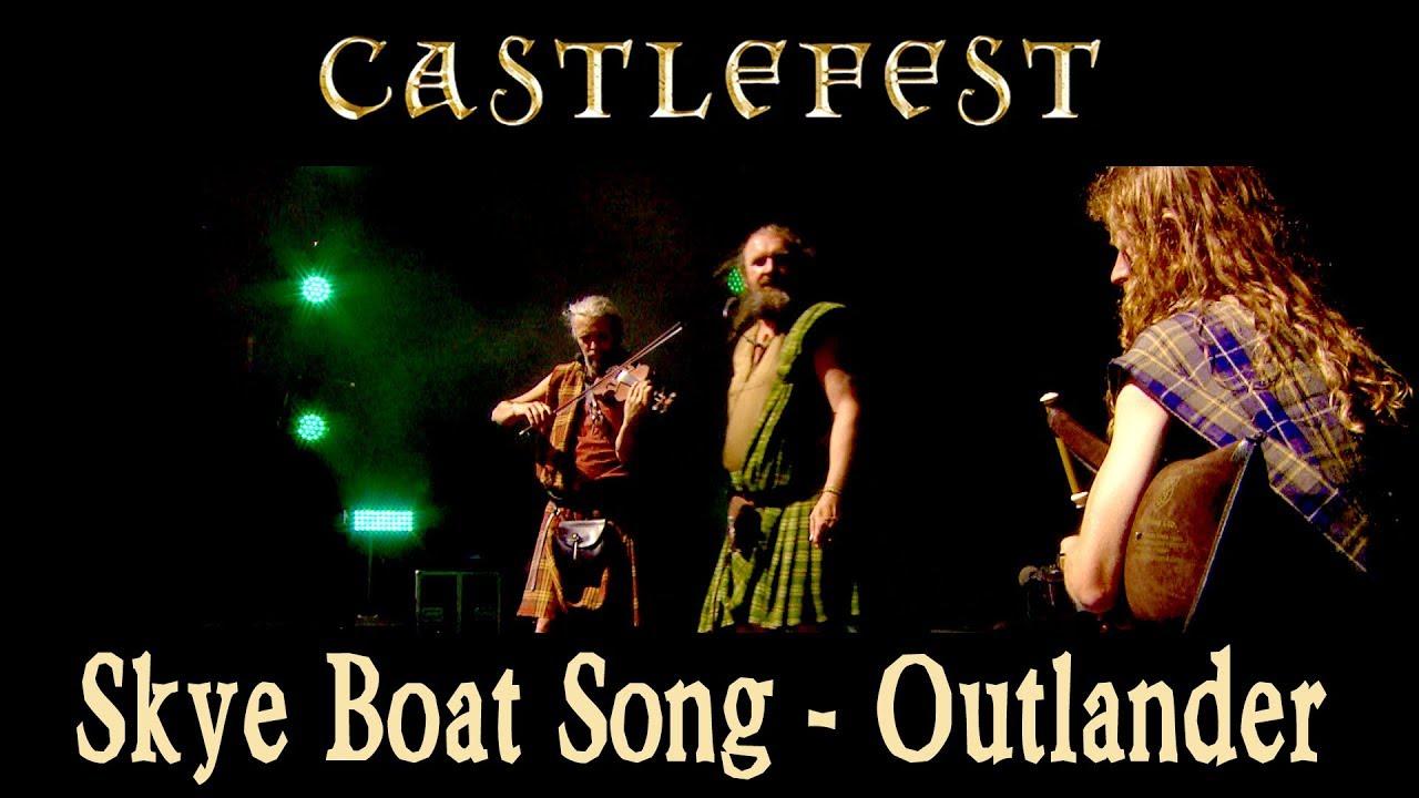 The Skye Boat Song Outlander Theme Song Celtic Folk Music Live Performance Youtube