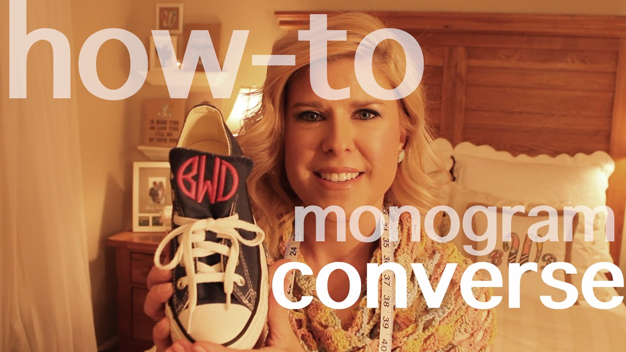 How to Monogram cute and stylish Converse Chuck Taylor s!!! - YouTube 6842a4014