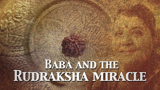 Sai Baba & The Rudraksha Miracle