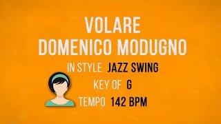 Volare – Domenico Modugno - Karaoke Female Backing Track