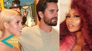 Sofia Richie KNOWS Scott Disick Will Leave Her For Kourtney! Nicki Minaj DISSES Cardi B! | DR