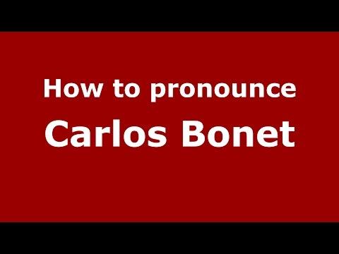 How to pronounce Carlos Bonet (Spanish/Argentina) - PronounceNames.com