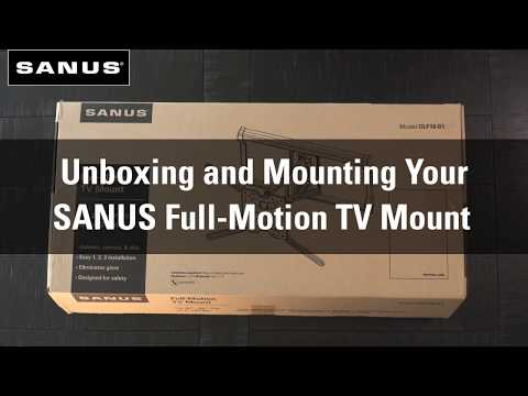 Unboxing and Mounting Your SANUS Full Motion TV Mount
