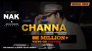 CHANNA| BY Nadeem Abbas Khan Official Video