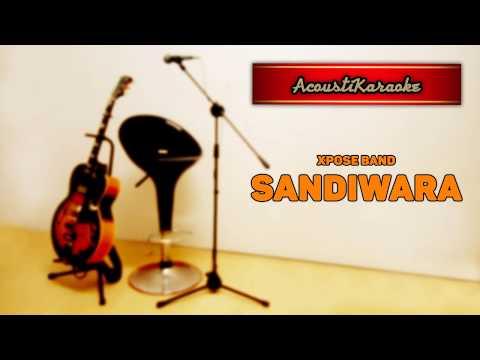 Xpose Band - Sandiwara (Karaoke Versi Akustik)