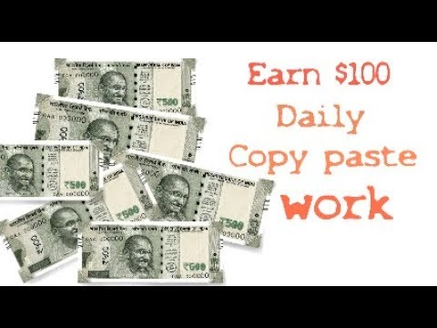 Earn $100 Daily Copy Paste Work Guaranteed Income
