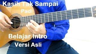 Download Lagu Belajar Gitar Padi Kasih Tak Sampai Intro (Versi Asli) mp3