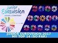 Junior Eurovision 2017--My Top 14 (So Far) (+Georgia)