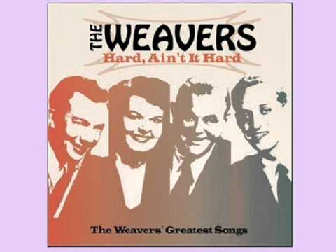 On Top of Old Smoky   - The Weavers