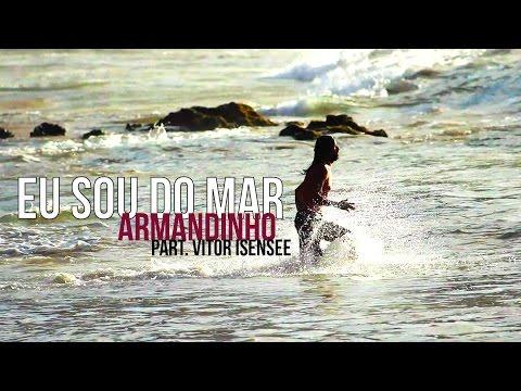 Eu Sou Do Mar Armandinho Letrasmusbr