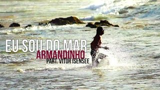Armandinho - Eu Sou do Mar (Part: Vitor Isensee) [OFICIAL]