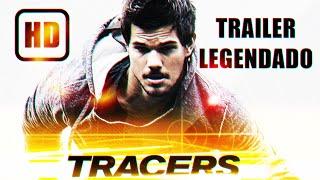 TRACERS:Trailer Oficial #1 Legendado // com Taylor Lautner