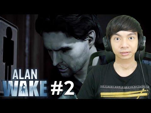 Liburan yang Mengerikan - Alan Wake - Indonesia #2