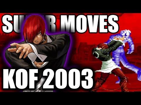 KOF 2003 All Desperation Super Moves King of Fighters 2k3 SDM DM LSDM LDM