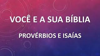 Você e sua Bíblia - Provérbios e Isaías| Escola dominical 04/10/2020 | Igreja Presbiteriana Floresta