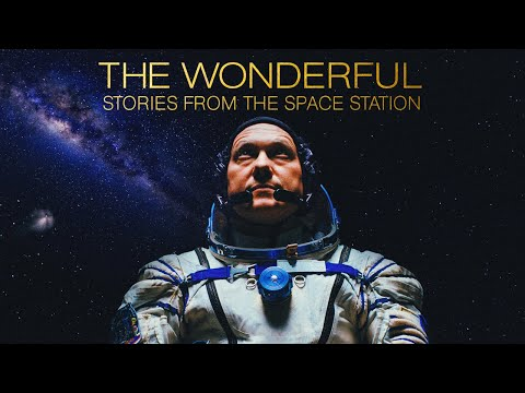 The Wonderful: Stories From the Space Station | Official Trailer