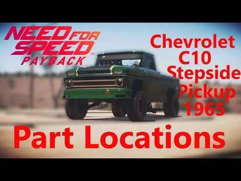 Need For Speed Payback DERELICT CAR PART LOCATIONS CHEVROLET C10 STEPSIDE PICKUP 1965