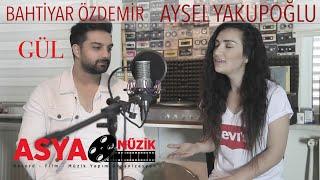 Aysel YAKUPOĞLU feat Bahtiyar ÖZDEMİR / Gül Video