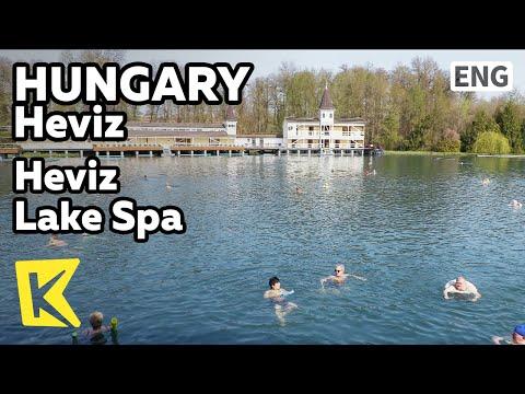 【K】Hungary Travel-Heviz[헝가리 여행-헤비츠]세계최대 호수온천 헤비츠/Lake Spa/Hot spring