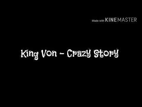 King Von – Crazy Story ( Lyric Video)