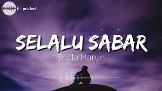 Download Lagu LIRIK LAGU SELALU SABAR mp3
