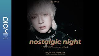 VICTON nostalgic night Trailer DO HAN SE