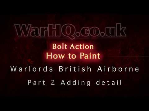 Warlord Games How to Paint British Airborne Part 2 detailing
