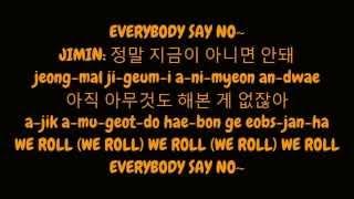 방탄소년단 (Bangtan Boys / BTS) - N.O (Hangul/Romanized Lyrics HD W/ Member Parts)