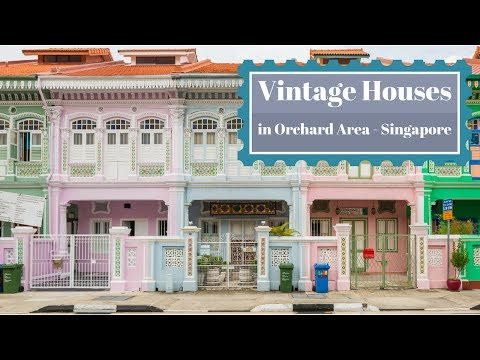 Vintage Houses in Orchard Area - Singapore