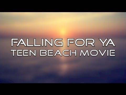 Teen Beach Movie - Falling For Ya (Lyrics)