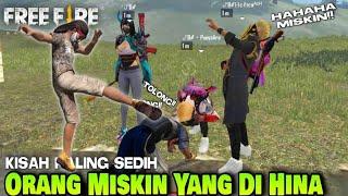 Download Film Pendek FF // Orang Miskin Yang Di Hina !! Kisah Sedih Free Fire Movie / indonesia!!
