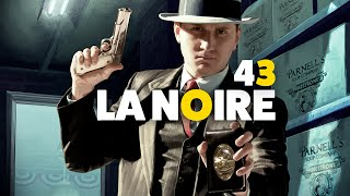 Let's Play L.A Noire Complete Edition Fr HD : ep 43 FIN !