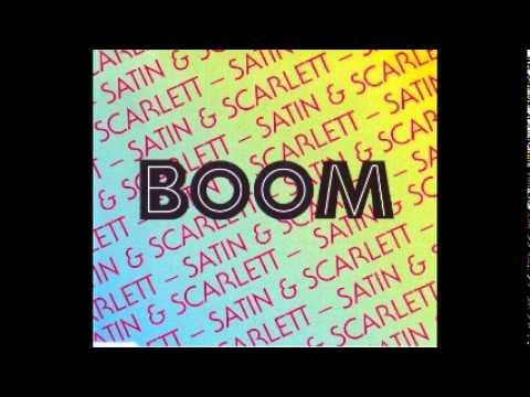 Satin & Scarlett - Boom (Radio Edit)