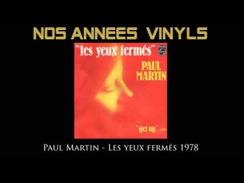 Paul Martin / Jean-Pierre Castaldi - Les yeux fermés 1978