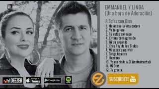 Emmanuel y Linda - Una Hora de Adoración [A Solas con Dios]