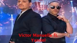 Victor Manuel ft yandel  imaginar (letra)