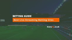 Best Betting Sites For Live Streaming