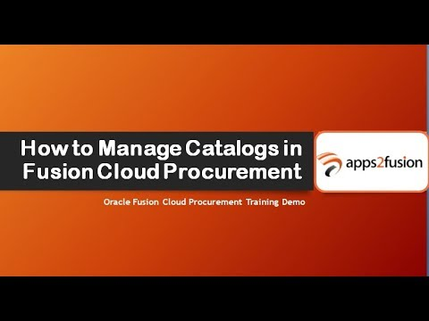 How to Manage Catalogs in Fusion Cloud Procurement