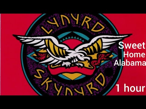Lynyrd Skynrd - Sweet Home Alabama 1 Hour