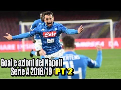 Goal e azioni del Napoli serie A 2018/19 (girone di ritorno)