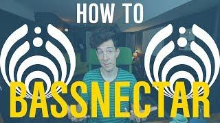 How to Make BASSNECTAR! Secret Formula Revealed! (Recomposed)