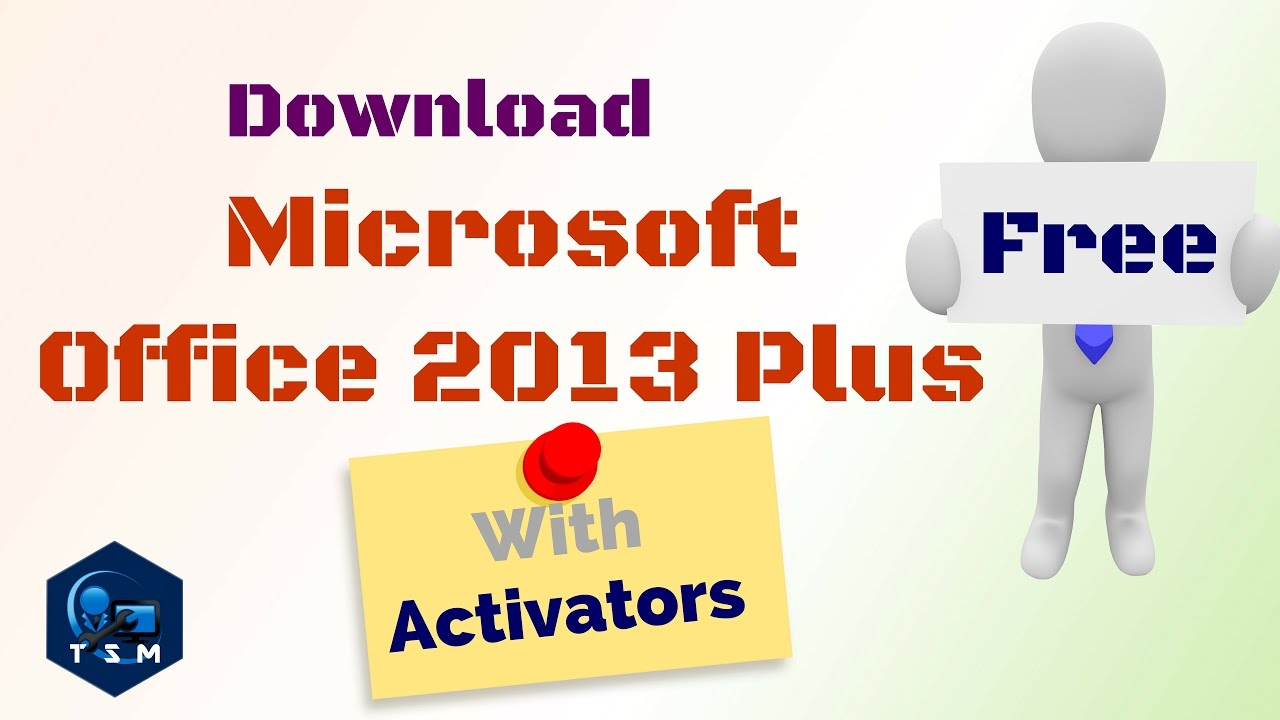 Microsoft office 2013 professional plus free download.